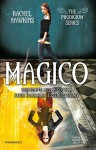 Magico (The Prodigium Series Vol. 4) - Rachel Hawkins