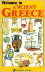 Welcome To Ancient Greece (Welcome Books) - Passport Books