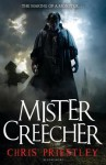 Mister Creecher - Chris Priestley