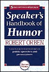 Speaker's Handbook of Humor - Robert Orben