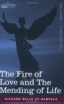 The Fire of Love and the Mending of Life - Richard Rolle of Hampole, Richard Misyn