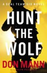 Hunt the Wolf - Don Mann, Ralph Pezzullo