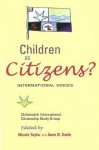 Children as Citizens?: International Voices - Nicola J. Taylor, Anne B. Smith