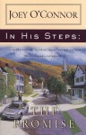 In His Steps: The Promise - Joey O'Connor