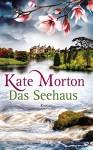 Das Seehaus: Roman - Kate Morton, Norbert Möllemann, Charlotte Breuer
