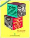 Building Blocks: Foundations for Learning for Young Blind and Visually Impaired Children/Peldanos Del Crecimiento : Bases Para El Aprendizaje De Nin - Betty Dominguez, Joe Dominguez