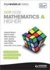 OCR Gcse Mathematics A. Higher Revision Guide - Jean Matthews
