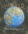 The World: A History, Volume 2 (since 1300) - Felipe Fernández-Armesto