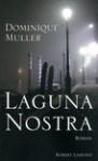 Laguna nostra - Dominique Muller