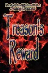 Treason's Reward - Annay Dawson