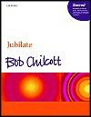 Jubilate: Vocal Score - Bob Chilcott