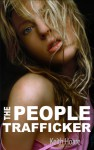 The People Trafficker (Trafficker series featuring Karen Marshall) - Keith Hoare