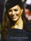 A Year in the Life of a Duchess: Kate Middleton's First Year as the Duchess of Cambridge - Ian Lloyd
