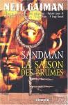 Sandman, tome 4 : La Saison des brumes - Mike Dringenberg, Kelley Jones, Malcom Jones III, Neil Gaiman