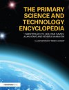 The Primary Science and Technology Encyclopedia - Christopher Collier, Dan Davies, Alan Howe, Kendra McMahon