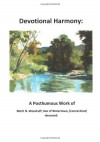 Devotional Harmony: Early American Psalmody Series - Merit/N Woodruff, James/L Smith, Emily Schultz