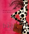 Handbags: A Lexicon of Style - Valerie Steele, Laird Borrelli
