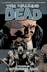 The Walking Dead Volume 25: No Turning Back - Stefano Gaudiano, Dave Stewart, Charles Adlard, Charlie Adlard, Robert Kirkman
