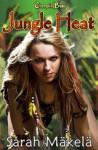 Jungle Heat - Sarah Mäkelä