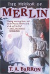 The Mirror of Merlin - T.A. Barron