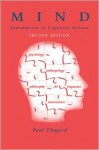 Mind: Introduction to Cognitive Science - Paul R. Thagard