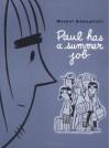 Paul Has a Summer Job - Michel Rabagliati, Helge Dascher