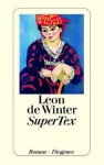 Super Tex: Roman - Leon de Winter