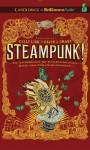 Steampunk! An Anthology of Fantastically Rich and Strange Stories - Kelly Link, Gavin J. Grant, Elizabeth Knox, Garth Nix