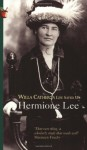 Willa Cather: A Life Saved Up - Hermione Lee