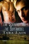 The Scientist and the Supermodel - Tara Lain
