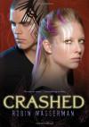 Crashed - Robin Wasserman