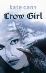 Crow Girl - Kate Cann