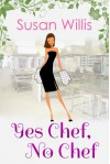 Yes Chef, No Chef - Susan Willis