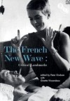 The French New Wave: Critical Landmarks - Peter Graham, Ginette Vincendeau