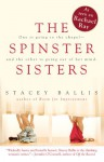 The Spinster Sisters - Stacey Ballis