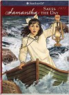 Samantha Saves the Day (American Girl (Quality)) - Valerie Tripp, Dan Andreasen, Luann Roberts
