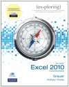 Exploring Microsoft Office Excel 2010 Comprehensive - Robert T. Grauer, Mary Anne Poatsy, Keith Mulbery, Lynn S. Hogan