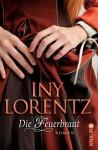 Die Feuerbraut: Roman (German Edition) - Iny Lorentz