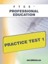 FTCE Professional Education Practice Test 1 - Sharon Wynne
