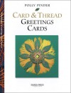 Card and Thread Greetings Cards - Polly Pinder