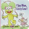I Spy Blue, Lizzy Lou! (Chunky Flap Book) - Lauren Attinello