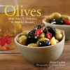 Olives: More than 70 Delicious & Healthy Recipes - Avner Laskin, Penn Publishing Ltd., Danya Weiner