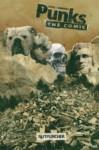 Punks: the Comic Volume 1 - Joshua Hale Fialkov, Kody Chamberlain