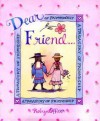 Dear Friend: A Treasury Of Quotations - Andrews McMeel Publishing