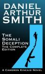 The Somali Deception The Complete Edition - Daniel Arthur Smith