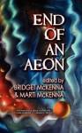 End of an Aeon - Bridget McKenna, Marti McKenna