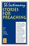 56 Lectionary Stories for Preaching: Based Upon the Revised Common Lectionary Cycle B - CSS Publishing Co
