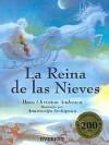 La Reina de Las Nieves - Hans Christian Andersen, Arnica Esterl, Anastassija Archipowa, Guillermo Raebel