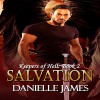 Salvation: The Keepers of Hell, Book 2 - Danielle James, Danielle James, Miles Taylor