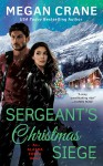 Sergeant's Christmas Siege - Megan Crane